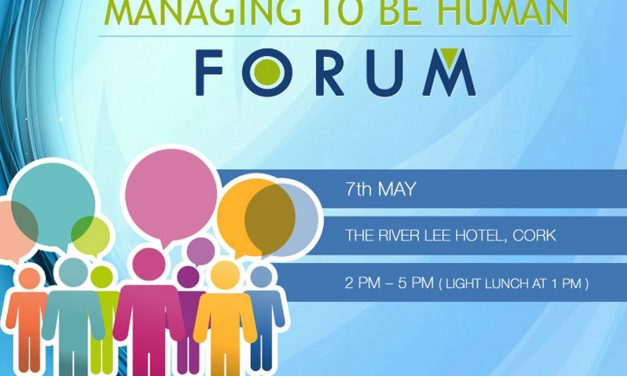 Managing To Be Human – Forum May 7th