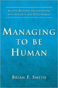 Managing to be Human