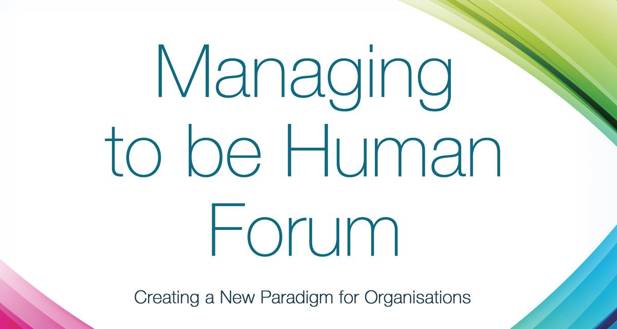 Managing To Be Human – A gift. Pass it on.